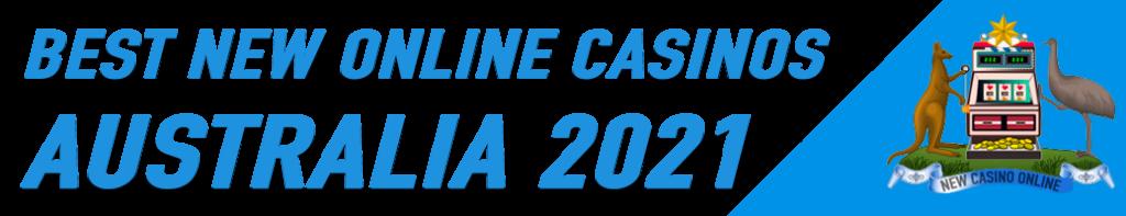 best new online casinos australia 2021