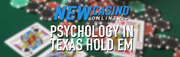 psychology texas hold em