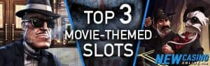 top 3 movie themed slots